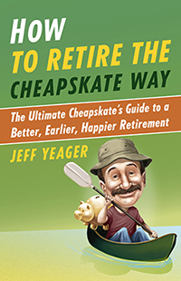 How-to-Retire-the-Cheapskate-Way-by-Jeff-Yeager