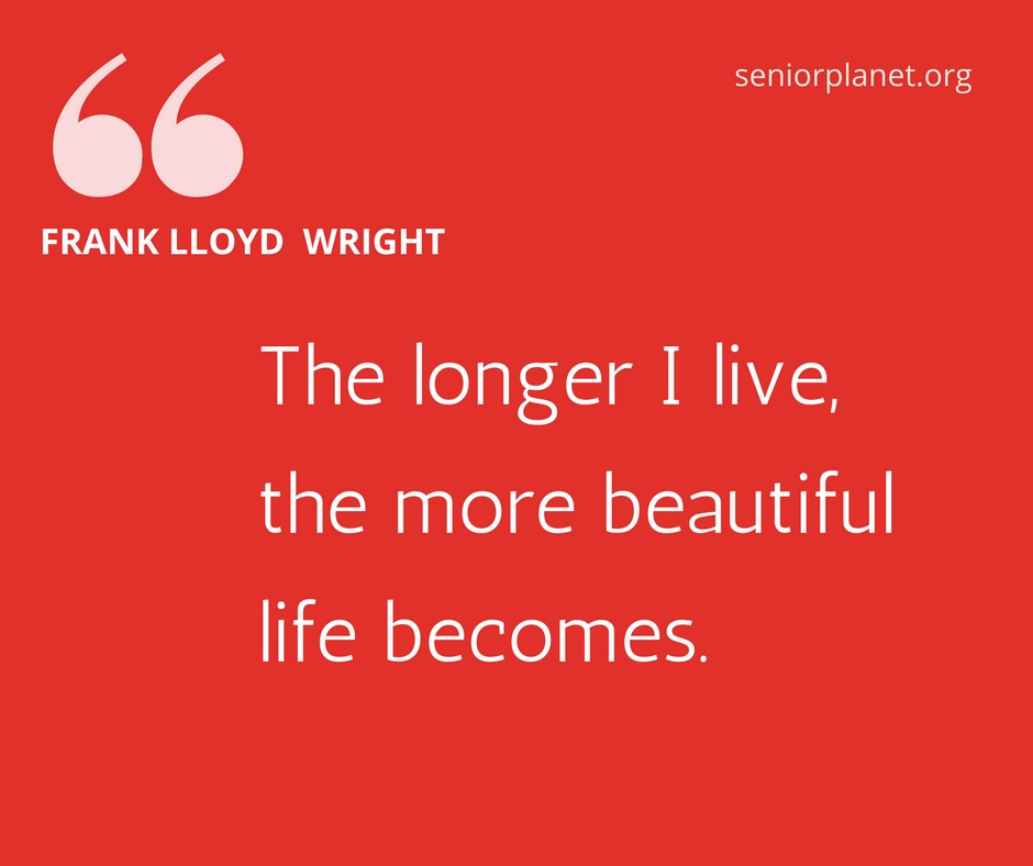 frank-lloyd-wright-aging-quote